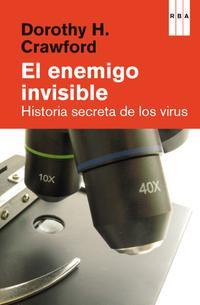 enemigo-invisible_historia-secreta-de-los-virus_dorothy-crawford_libro-ONFI595